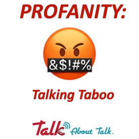 PROFANITY: Talking Taboo