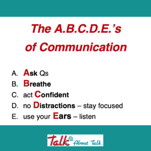 Talk About … Effective Communication Skills! (& a few Qs….)