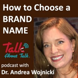 #56 HOW TO CHOOSE A BRAND NAME